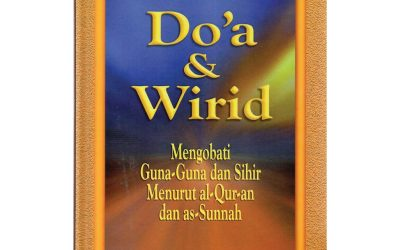 [Resensi Buku] Do'a & Wirid mengobati guna-guna dan sihir menurut al-Qur'an dan as-Sunnah