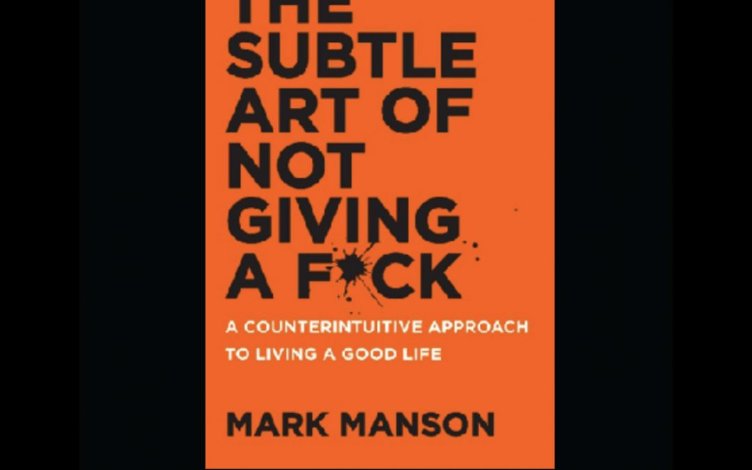 [Resensi Buku] The Subtle Art of Not Giving a F*ck